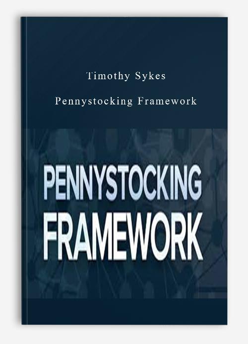 Timothy Sykes – Pennystocking Framework