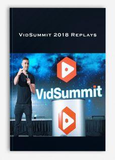 VidSummit 2018 Replays