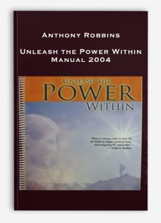 Anthony Robbins – Unleash the Power Within Manual 2004