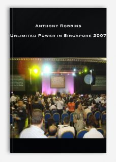 Anthony Robbins – Unlimited Power in Singapore 2007