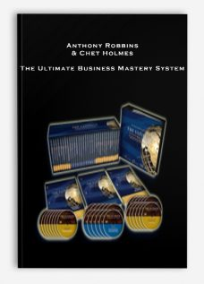 Anthony Robbins & Chet Holmes – The Ultimate Business Mastery System