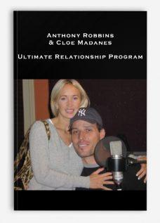 Anthony Robbins & Cloe Madanes – Ultimate Relationship Program
