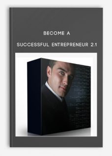 Become A Successful Entrepreneur 2.1