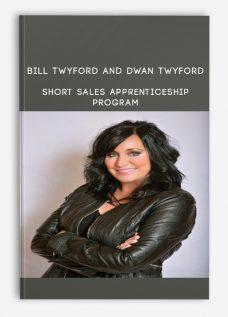 Bill Twyford and Dwan Twyford – Short Sales Apprenticeship Program