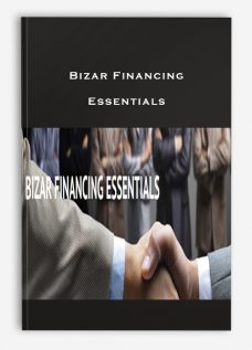 Bizar Financing – Essentials