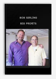 Bob Serling – Big Profits