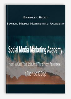 Bradley Riley – Social Media Marketing Academy