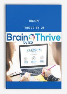 Brain Thrive by 25