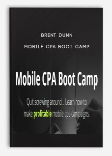 Brent Dunn – Mobile CPA Boot Camp