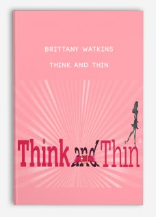 Brittany Watkins – Think and Thin