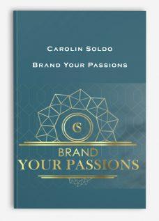 Carolin Soldo – Brand Your Passions