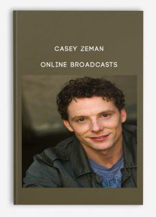 Casey Zeman – Online Broadcasts