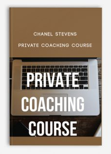 Chanel Stevens – Private Coaching Course