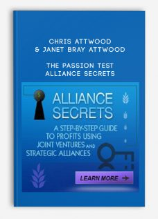 Chris Attwood & Janet Bray Attwood – The Passion Test – Alliance Secrets (Digital Version)