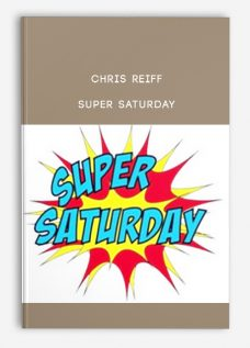 Chris Reiff – Super Saturday (7 day Intensive A-Z Ecommerce Fb Ads Training)