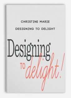 Christine Marie – Designing to Delight