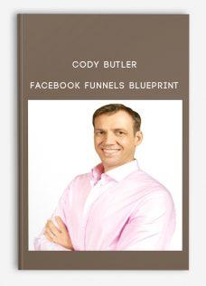 Cody Butler – Facebook Funnels Blueprint