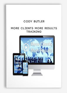 Cody Butler – More Clients More Results Training
