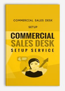 Commercial Sales Desk – Setup