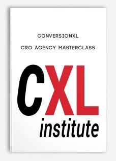 Conversionxl – CRO Agency Masterclass