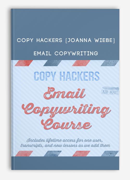 Copy Hackers [Joanna Wiebe] – Email Copywriting