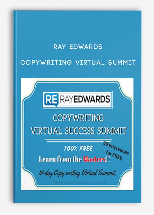 Copywriting Virtual Summit by Ray Edwards