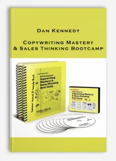 Dan Kennedy – Copywriting Mastery & Sales Thinking Bootcamp