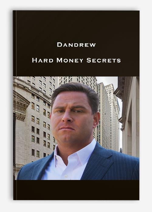 Dandrew – Hard Money Secrets