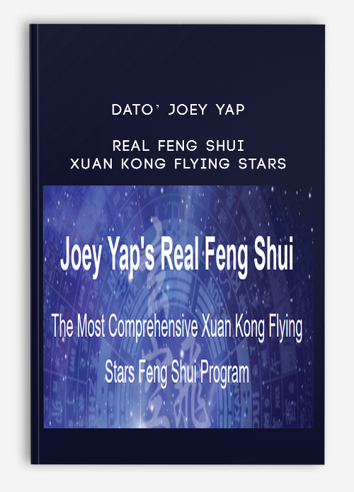 Dato' Joey Yap – Real Feng Shui – Xuan Kong Flying Stars