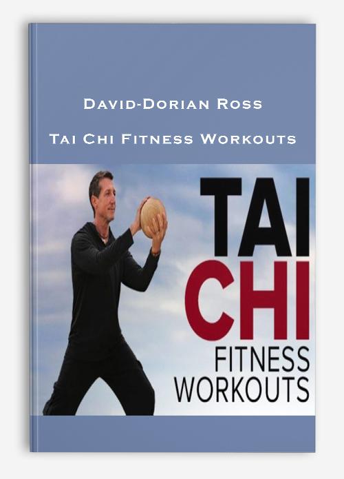 David-Dorian Ross – Tai Chi Fitness Workouts