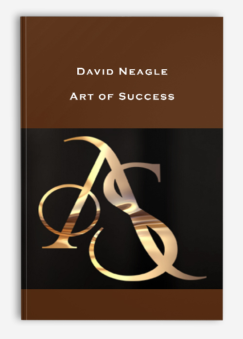 David Neagle – Art of Success