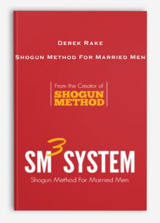 Derek Rake – Shogun Method For Married Men