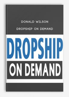 Donald Wilson – Dropship on Demand
