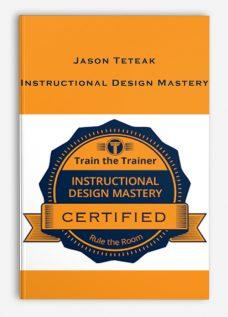 Jason Teteak – Instructional Design Mastery