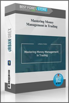 Urbanforex – Mastering Money Management in Trading