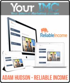 Adam Hudson – Reliable Income