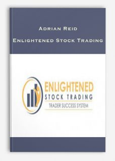 Adrian Reid – Enlightened Stock Trading