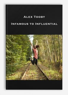 Alex Tooby – Infamous to Influential