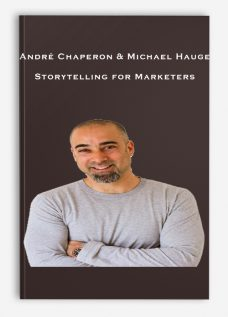 André Chaperon & Michael Hauge – Storytelling for Marketers