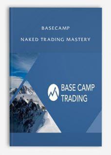 Basecamp – Naked Trading Mastery