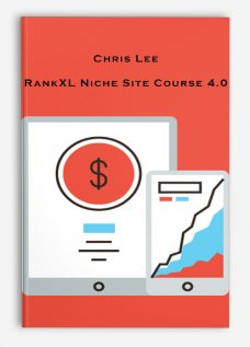 Chris Lee – RankXL Niche Site Course 4.0