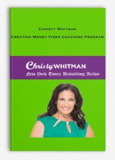 Christy Whitman – Creating Money Video Coaching Program