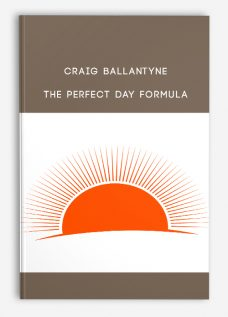 Craig Ballantyne – The Perfect Day Formula