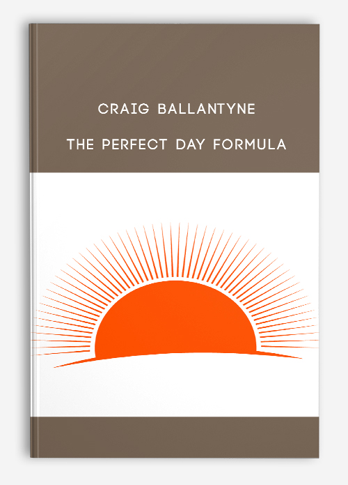 Craig Ballantyne – The Perfect Day Formula