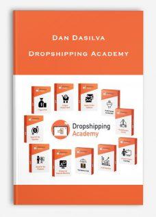 Dan Dasilva – Dropshipping Academy