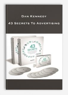Dan Kennedy – 43 Secrets To Advertising