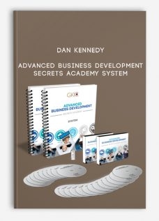 Dan Kennedy – Advanced Business Development Secrets Academy System