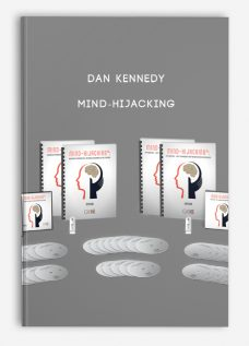 Dan Kennedy – Mind-HiJacking