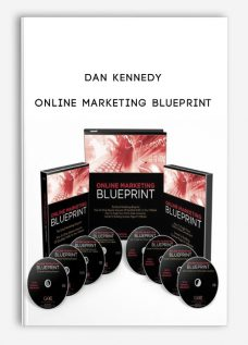 Dan Kennedy – Online Marketing Blueprint