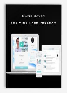 David Bayer – The Mind Hack Program